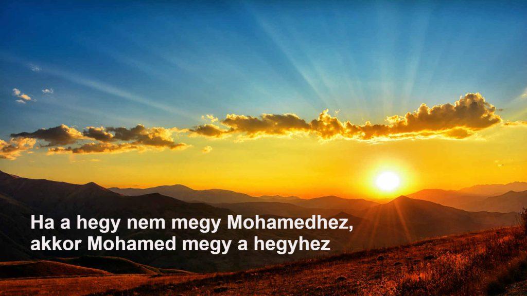 Ha a hegy nem megy Mohamedhez, Mohamed megy a hegyhez avagy ISTENI segítség - közvetlen közelből az aurádban, sejtjeidben, tudatodban, elmédben működő 4. generációs kristályok által