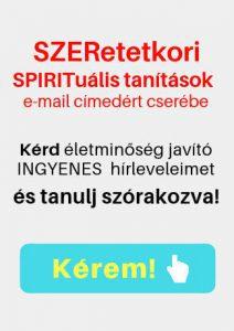 SZERetetkori SPIRITuális tanítások INGYENES! - Tiltott gyümölcs
